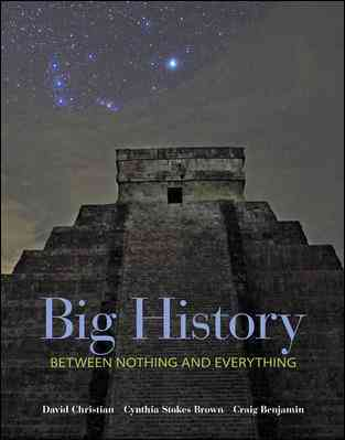 Big History By Christian, David/ Benjamin, Craig/ Brown, Cynthia